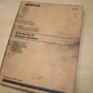 Cat Caterpillar 518 Grapple Skidder Parts Manual Book Catalog Logging 1991 Log