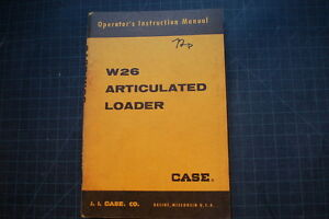 Case W26 Articulated Wheel Loader Operation Maintenance Manual Operator Book Pay