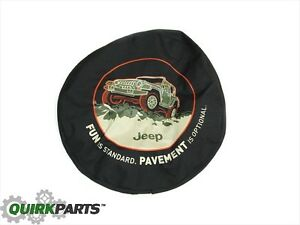 1996 2018 Jeep Wrangler Tire Cover Fun Is Standard Pavement Optional Mopar Oem