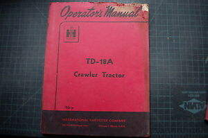 Ih International Td 18a Tractor Crawler Operator Manual Guide Operation Dozer