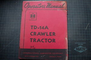 Ih International Harvester Td 14a Tractor Crawler Operator Manual Guide Dozer