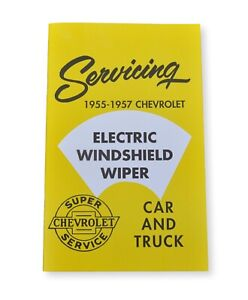 55 56 57 Chevy Electric Windshield Wiper Service Booklet New 1955 1956 1957