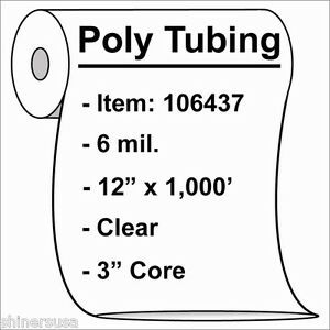 6 Mil Heavy Poly Tubing Roll 12 x1000 Clear Heat Sealable 106437