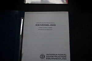 Ice Model 220 Hydraulic Impact Hammer Operator Owner Operation Manual Book Guide