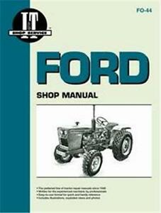 Ford 1100 1200 1300 1500 1710 1910 Tractor I t Brand Shop Repair Manual Fo44