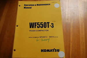 Komatsu Wf550t 3 Trash Compactor Owner Operator Operation Maintenance Manual