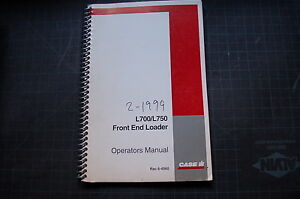 Case L700 L750 Front End Loader Tractor Owner Operation Operation Manual 1999