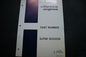 Perkins Diesel Engine Super Session New Old Part Number Manual Book Catalog Oem