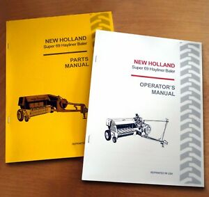 New Holland Super 69 Hayliner Baler Operator s And Parts Manual Catalog Book Nh