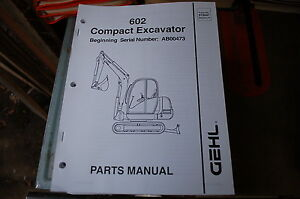 Gehl 602 Excavator Trackhoe Track Crawler Parts Manual Book Catalog Spare Owner
