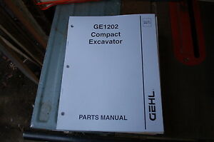 Gehl Ge1202 Mini Excavator Trackhoe Crawler Parts Manual Book Catalog List Spare