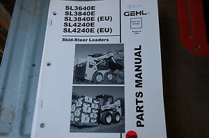 Gehl Sl 3640 3840 4240 E Skid Steer Loader Parts Manual Book Catalog List Spare