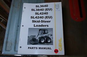 Gehl Sl3640 Sl3840 Sl4240 Skid Steer Loader Parts Manual Book Catalog List Spare