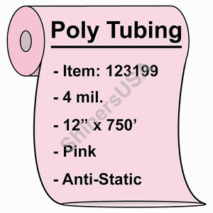 4 Mil Antistatic Poly Tubing 12 x750 Pink Heat Sealable 123199
