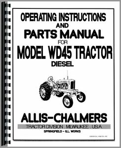 Allis Chalmers Wd45 Diesel Tractor Operators Manual