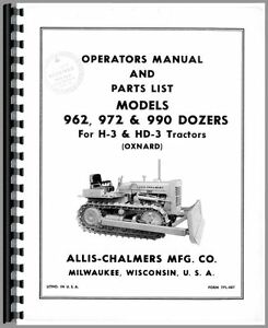 Allis Chalmers 962 972 990 H3 Hd3 Dozer Attachments Operators Manual ac o 962