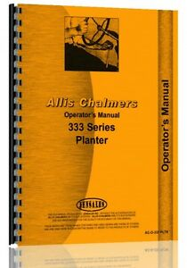 Allis Chalmers 333 Planter Operators Manual ac o 333 Pltr