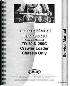International Harvester 250c Td20c Crawler Service Manual ih s td20c