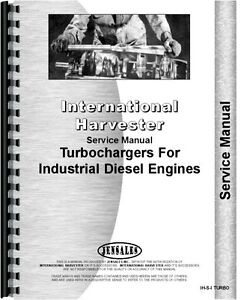 International Harvester Turbo Charger 150 Td25c Td8e Td9 Service Manual