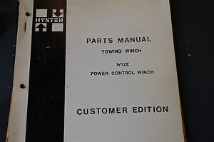 Hyster W12e Towing Winch Parts Manual Book Catalog Cat Tractor Crawler Dozer Oem