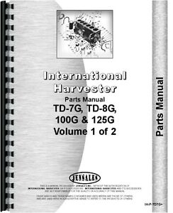 International Harvester Crawler Parts Manual ih p td7g