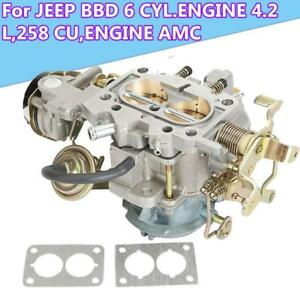 2 barrel Carburetor Carb Fit For Jeep Bbd 6 Cyl 4 2 L 258 Cu Engine Amc Wrangler