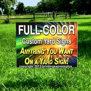 12 18x24 Full Color Custom Yard Signs Printed Two Sides