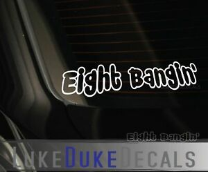 Eight Bangin Decal _ A7 Blacklisted Ill Lowered Stance Jdm Kdm Vinyl Sticker