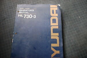 Hyundai Hl730 3 Front End Wheel Loader Operator Owner Maintenance Manual Book