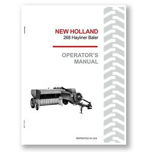 New Holland 268 Baler Hayliner Operator s Owners Book Guide Manual Nh