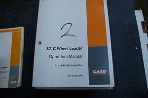 Case 821c Front End Wheel Loader Owner Operator Maintenance Manual Book 2001