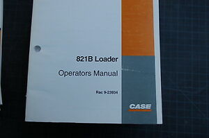 Case 821b Front End Wheel Loader Owner Operator Maintenance Manual Book 1996 Use