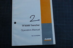Case Tf300b Trencher Owner Operator Maintenance Manual Book Guide Safety User