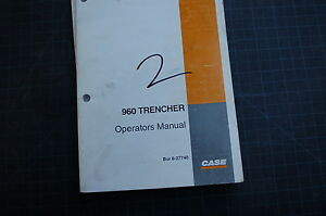 Case 960 Trencher Owner Operator Maintenance Manual Book 2001 Ditcher Plow Guide
