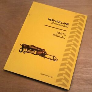New Holland 275 Hay Baler Hayliner Parts Catalog Book List Manual Nh