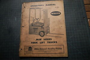 White Msb Series Forklift Operator Operation Manual Owner Book Guide 1973 Shop