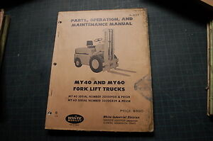 White My40 My60 Forklift Service Repair Parts Manual Book Catalog Truck Shop Oem