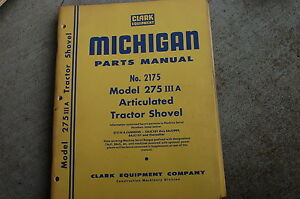 Michigan Clark 275 Iiia Front End Wheel Loader Parts Manual Book Catalog Spare