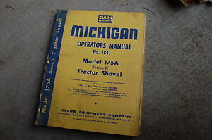 Michigan Clark 175a Series 2 Two Front End Wheel Loader Owner Operator Manual