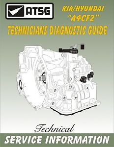 Hyundai Spectra Atsg Technicians Diagnostic Guide Manual Repair Transmission
