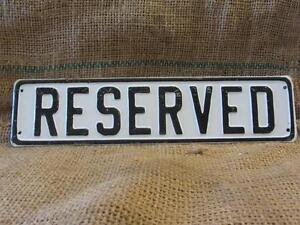 Vintage Embossed Reserved Sign Antique Hotel Signs Parking Auto Business 9675