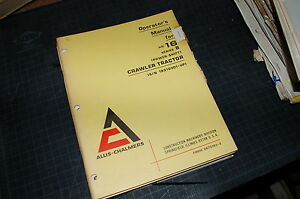 Allis Chalmers Hd16 Series B Tractor Crawler Dozer Owner Operator Manual Book