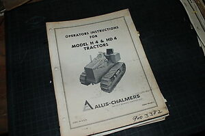 Allis Chalmers H4 Hd4 Tractor Crawler Dozer Owner Operator Operation Manual Book