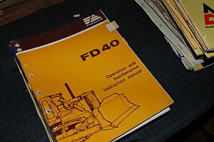 Allis Chalmers Fd40 Tractor Crawler Dozer Owner Operator Operation Manual Book