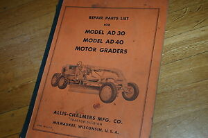 Allis Chalmers Ad30 Ad40 Motor Grader Parts Manual Book Catalog Spare Road Plow