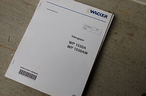 Wacker Wp 1550 A Aw Vibroplate Owner Operator Operation Manual Book User Safety