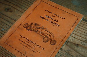 Ac Allis Chalmer Model Ad Motor Grader Parts Manual Book Road Catalog Spare Plow