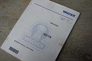 Wacker G3 7a Generator Owner Operator Parts Manual Book List Catalog Spare