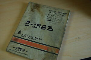 Allis Chalmers Industrial Forklift Truck Parts Manual Book Catalog Spare 1983