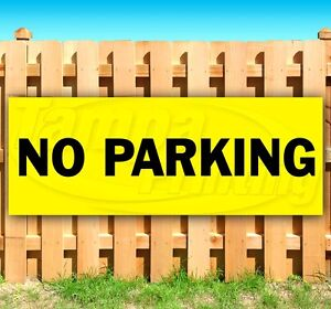 No Parking Advertising Vinyl Banner Flag Sign Many Sizes Available Usa